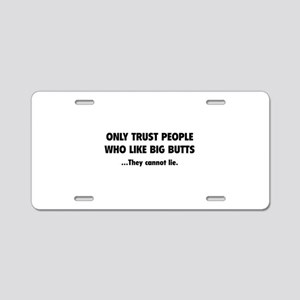 Only Trust People Aluminum License Plate